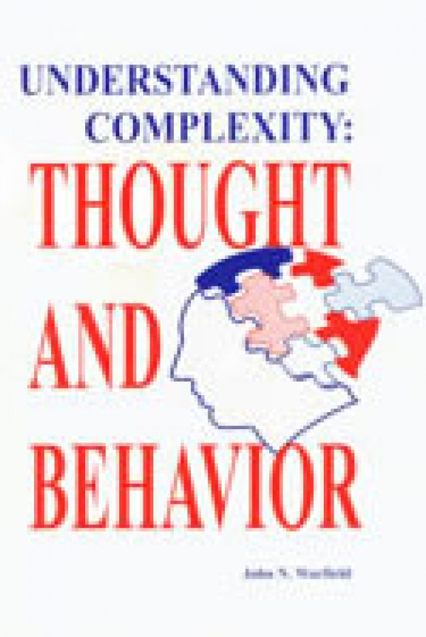 Understanding Complexity: Thought and Behavior